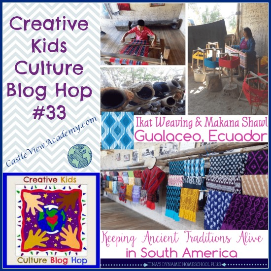 Creative Kids Culture Blog Hop with CastleViewAcademy.com featuring Ecuador