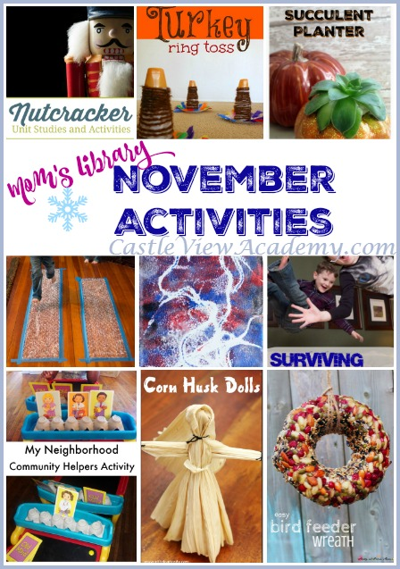 November Activities on Mom's Library with Castle View Academy