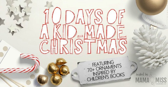 10 Days of a kid-made Christmas 2015