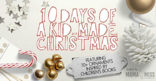 10 Days of a kid-made Christmas 2015