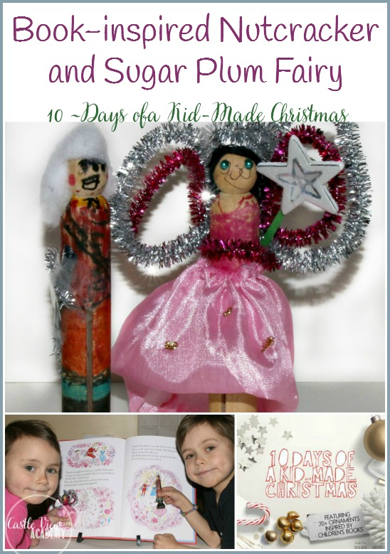 Book inspired kid-made crafts for Christmas.. This year the have made a Nutcracker and a Sugar Plum Fairy at Castle View Academy
