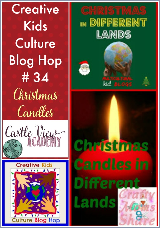 Christmas Candles Around the World on the Creative Kids Culture Blog Hop at Castle View Academy