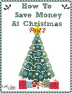 How To Save Money At Christmas (Part 2)