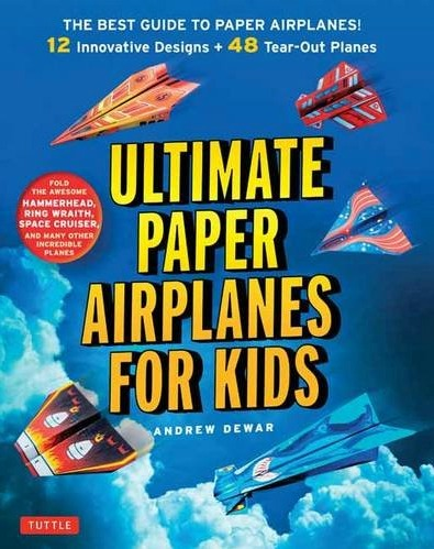 Ultimate Paper Airplanes For Kids by Tuttle Publishing, a review by Castle View Academy