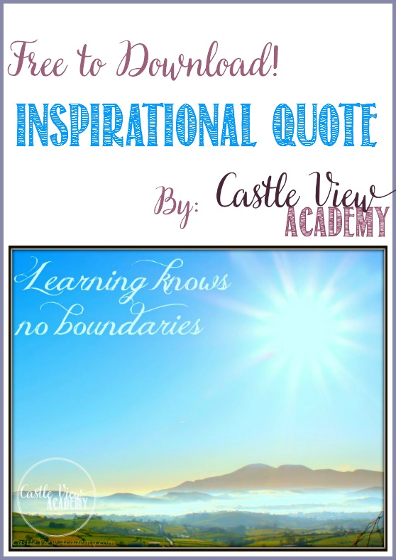 Learning Knows No Boundaries inspirational quote and photo by Castle View Academy