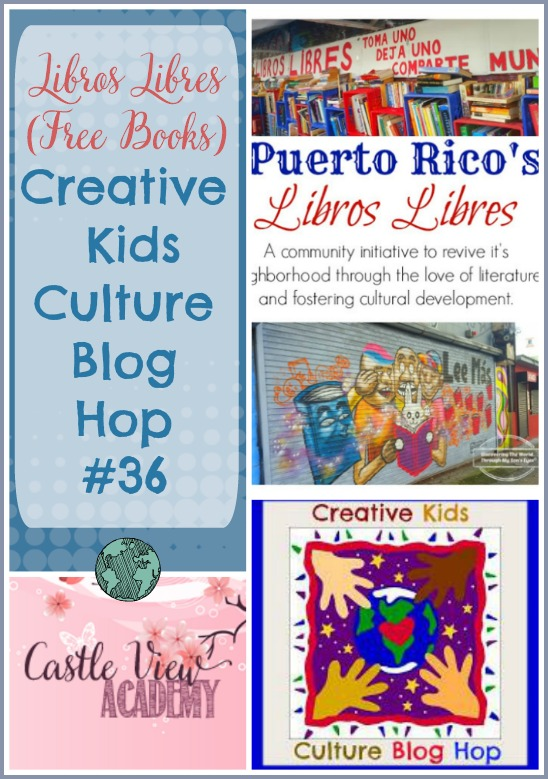 Free Books in Puerto Rico on Creative Kids Culture Blog Hop 36 with Castle View Academy