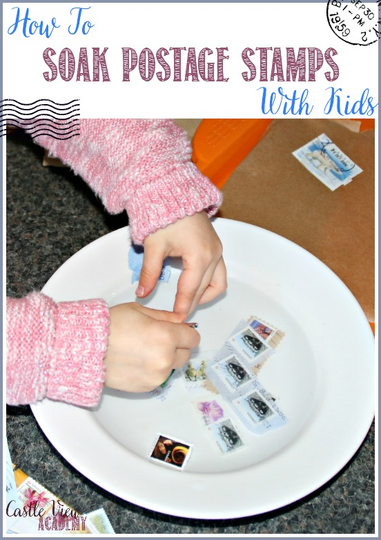How to soak postage stamps with kids, the easy way to do it by CastleViewAcademy