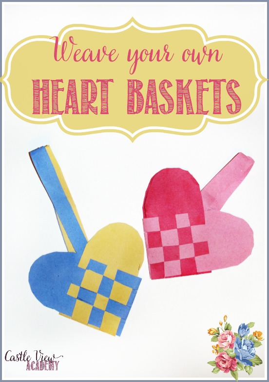Weave your own paper heart basket to hold Valentine's treats by Castle View Academy
