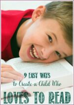 9 Easy Ways To Create a Child Who LOVES To Read