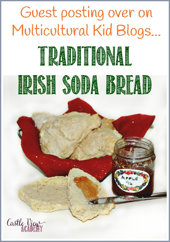 I'm guest posting over on Multicultural Kid Blogs sharing our favourite recipe for traditional Irish Soda Bread
