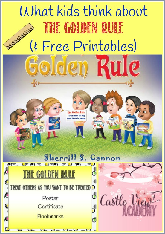 What kids think about the book The Golden Rule by Sherrill S Cannon as well as printables by CastleViewAcademy. Download your complimentary printable poster, certificate and bookmarks, too!