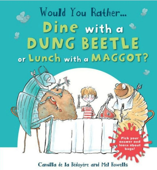 Would you Rather...Din witha Dung Beetle or Lunch with a Maggot book and activity