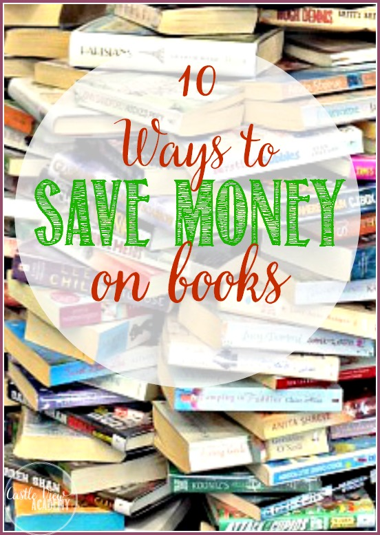 10 Ways to save money on books by CastleViewAcademy It's easier than you think, great books await you!