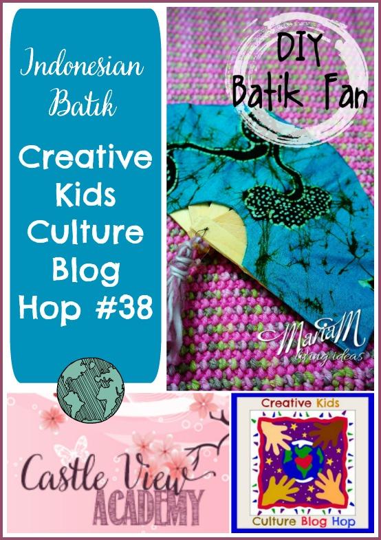 Indonesian Batik Fan on Creative Kids Culture Blog Hop 39 with Castle View Academy