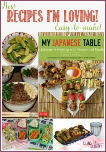 Recipes I'm loving from My Japanese Table-A Lifetime of Cooking With Friends And Family - A review and walk down memory lane by Castle View Academy
