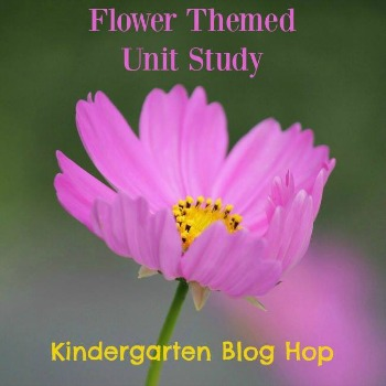Flower themed unit study kindergarten blog hop with Castle View Academy