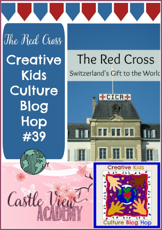 The Red Cross is featured on the Creative Kids Culture Blog Hop 39 at Castle View Academy