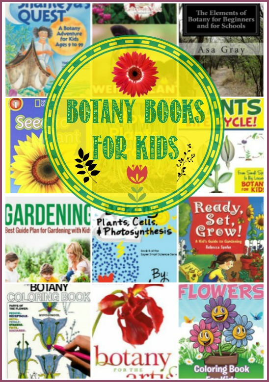 Botany books for kids with CAstle View Academy. What to Read Wednesday, gardening books for kids