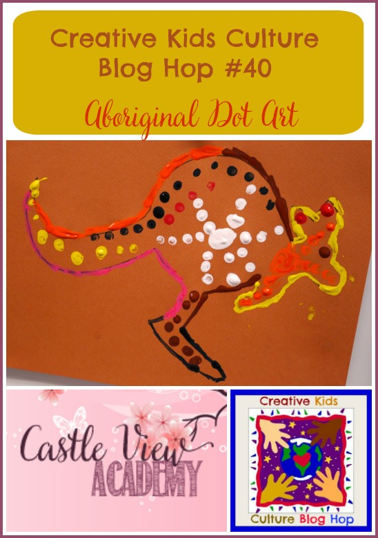 Castle View Academy is featuring Aboriginal Dot Art this month on the Creative Kids Culture Blog Hop