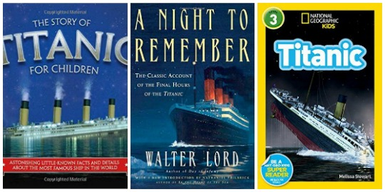 Titanic books for kids as recommended by Castle View Academy