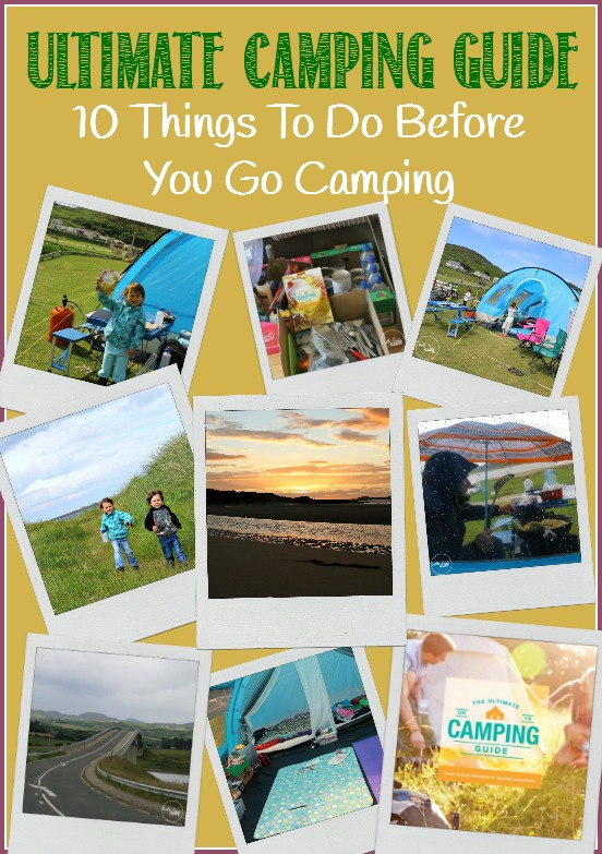10 Things to do before you go campingThe Ultimate Camping Guide with Castle View Academy