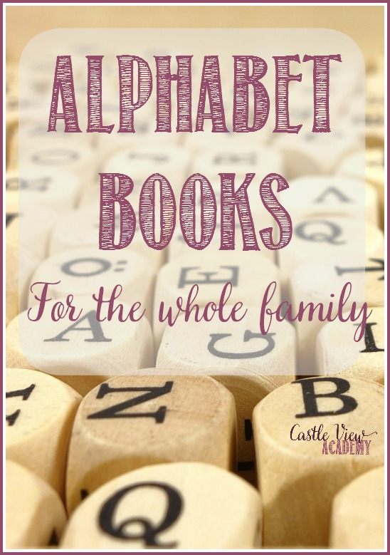 Alphabet books for the whole family chosen just for you by Castle View Academy