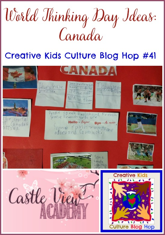 Creativke Kids Culture Blog Hop hosted by Castle View Academy features World Thinking Day Ideas - Canada!