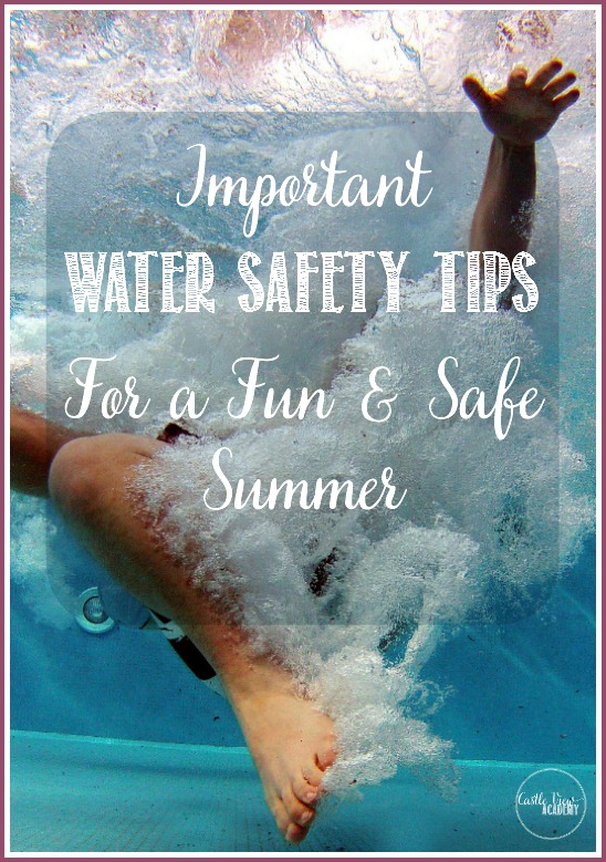 Important water safety tips fr a fun and safe summer on Castle View Academy