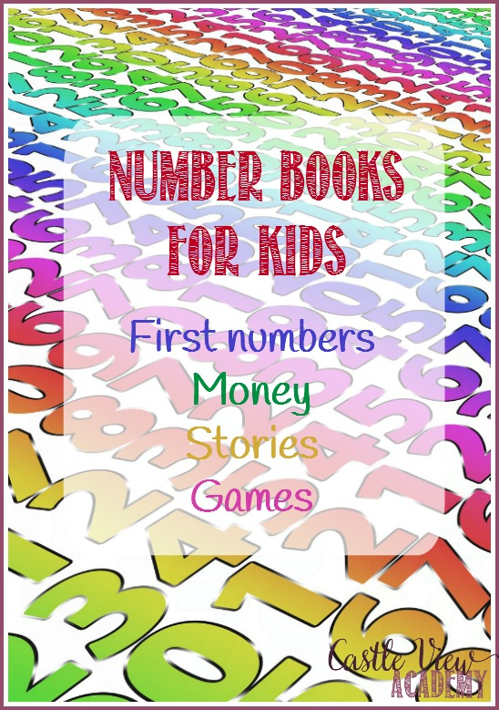 Number books for kids at Castle View Academy; first number books, money books, number story books, number game books