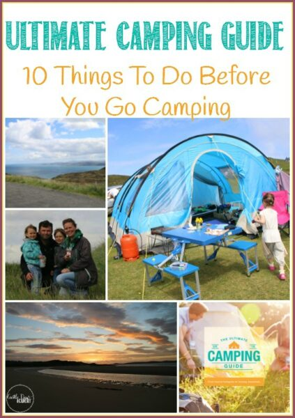 The Ultimate Camping Guide 10 Things To Do Before You Go Camping. What we've learned this year! From Castle View Academy