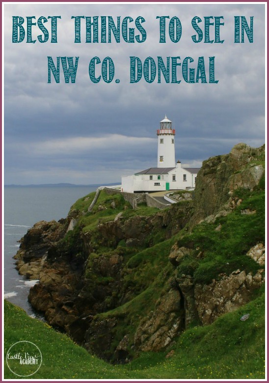 Top Things to see in North West Co. Donegal, Ireland on the Wild Atlantic Way with Castle View Academy