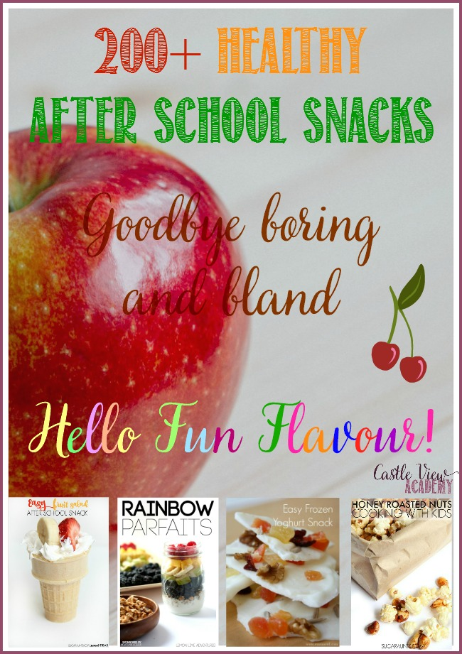 200 Healthy and fun after school snacks for kids of every age at Castle View Academy