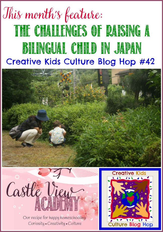 Castle View Academy is featuring the challenges of raising a bilingual child in Japan on this month's Creative Kids Culture Blog Hop