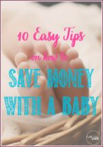 10 Easy Tips To Save Money With a Baby & Diapers.com coupon codes