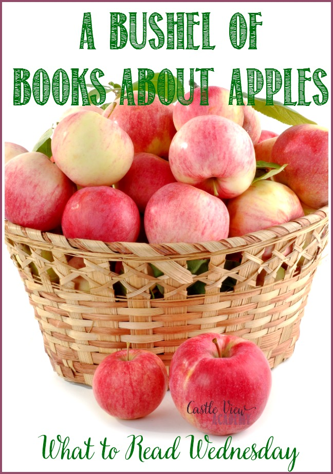 A bushel of books about apples on What to read Wednesday at Castle View Academy