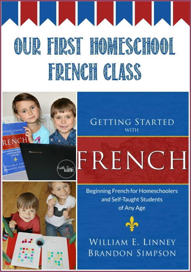 getting-started-with-french-was-our-first-homeschool-french-class-at-castle-view-academy-find-out-what-the-kids-think-of-this-class