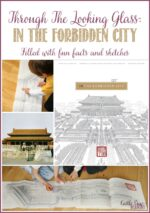 In The Forbidden City; Through The Looking Glass