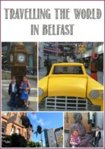 Travelling the World in Belfast