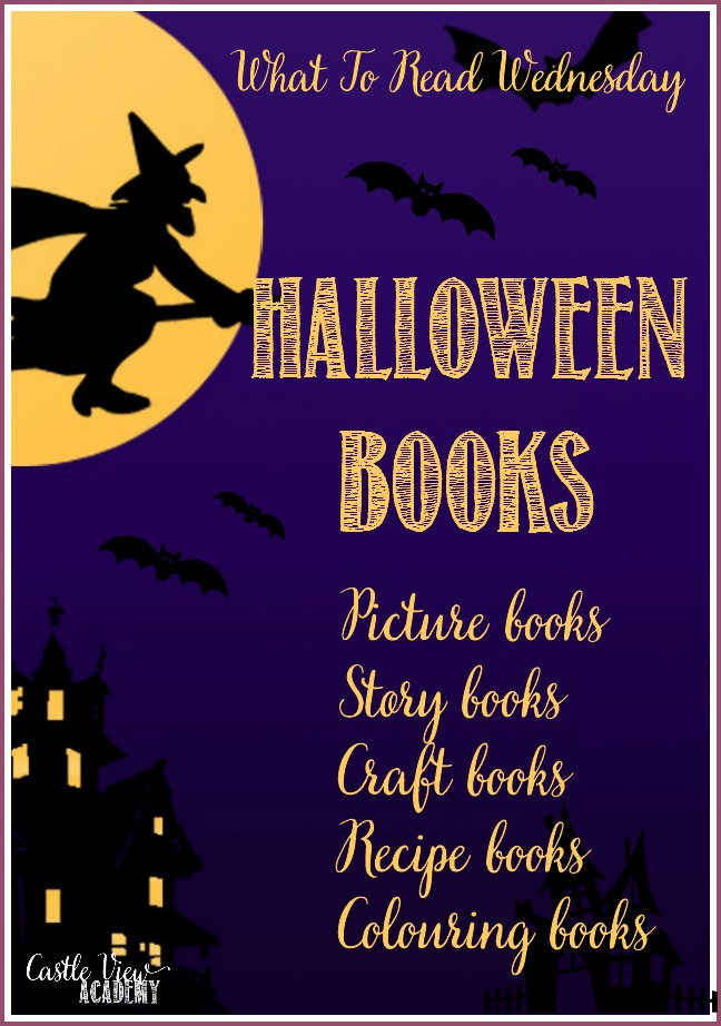 Haloween Books on What To Read Wednesday with Castle View Academy