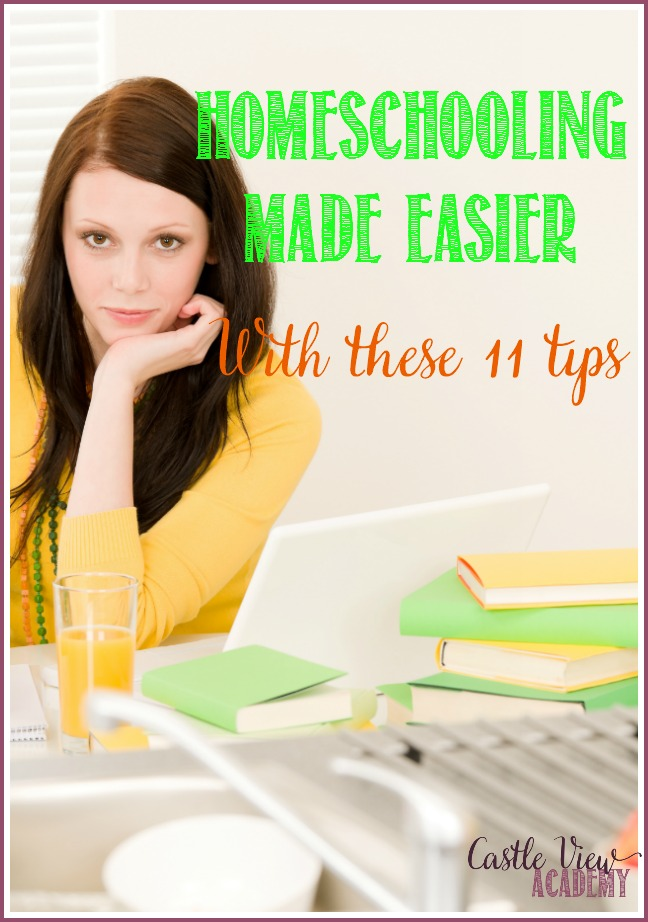 Make homeschooling easier by following these 11 tips (I wish I'd known these 5 years ago) by Castle View Academy