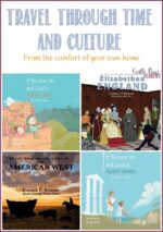 4 Fun History Books For Kids To Travel Through Time And Culture