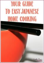 Your Guide to Easy Japanese Home Cooking