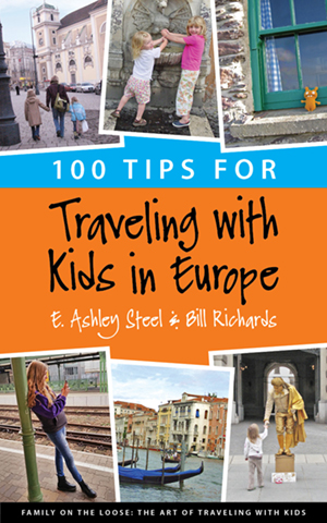 100 Tips For Traveling With Kids In Europe
