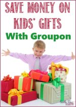 Save Money on Kids' Gifts With #Groupon #Ad