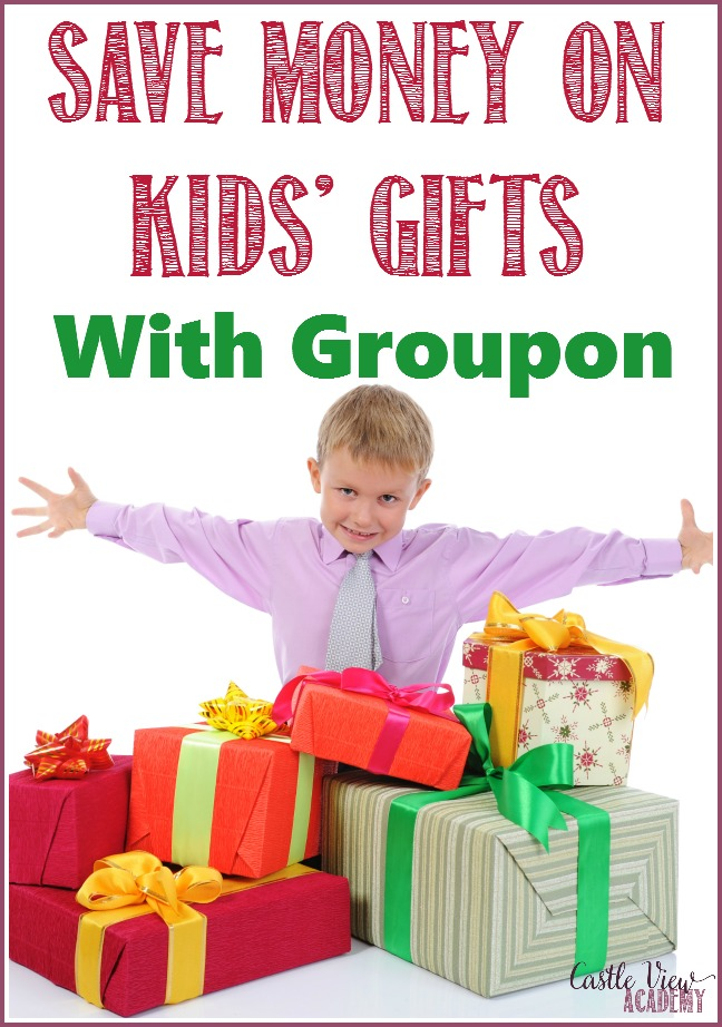 Castle View Academy homeschool saves money on kids' gifts with groupon
