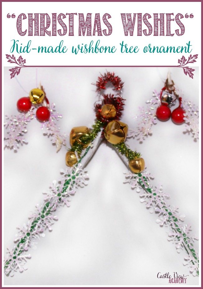 Christmas Wishes kid-made wishbone tree ornament by Castle View Academy homeschool