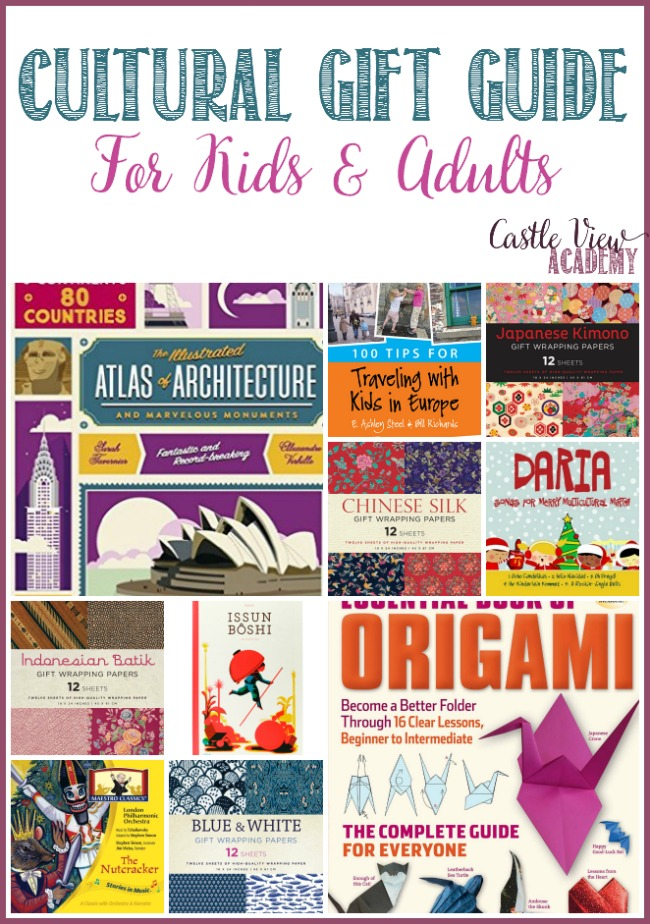 Cultural Gift Guide For Kids and Adults, chosen by Castle View Academy homeschool