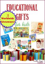 Educational Gifts For Kids (With 3 World Wide Giveaways!)