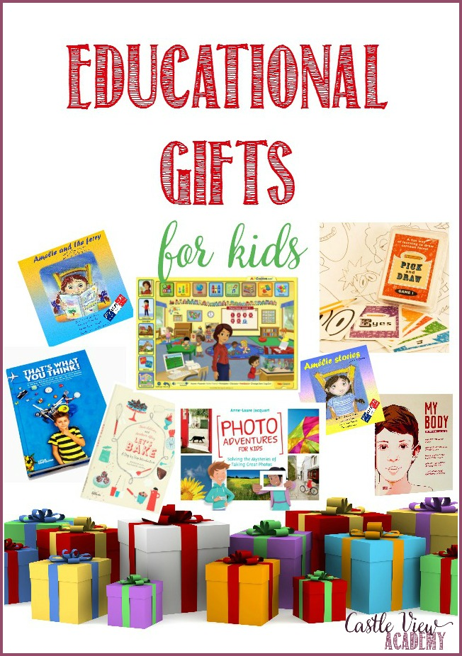 Educational Gifts For Kids as approved by Castle View Academy homeschool