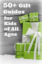 Gift Guides for kids of all ages at Castle View Academy homeschool